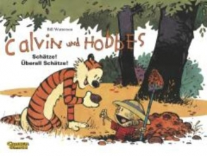 Watterson, Bill Calvin & Hobbes 10 - Schätze! Überall Schätze!