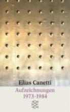 Canetti, Elias Aufzeichnungen 1973-1984