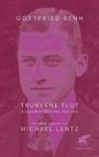 Benn, Gottfried Trunkene Flut