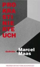 Maas, Marcel Prokrastiniert Euch