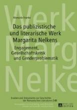 Franke, Manuela Das publizistische und literarische Werk Margarita Nelkens