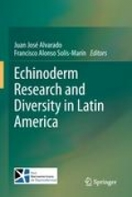 Juan Jose Alvarado,   Francisco Alonso Solis-Marin Echinoderm Research and Diversity in Latin America