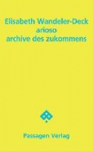Wandeler-Deck, Elisabeth arioso - archive des zukommens