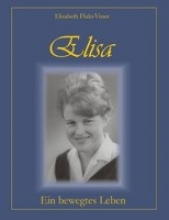 Fluks-Visser, Elisabeth Elisa - ein bewegtes Leben