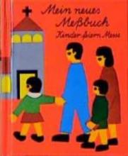 Beck, Eleonore Mein neues Messbuch. Schreibschrift