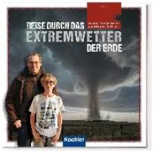 Böttcher, Frank Reise durch das Extremwetter der Erde