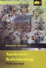 Herrmann, Rosemarie Aachener Kaleidoskop