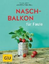 Appel, Silvia Naschbalkon für Faule