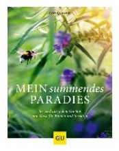Nagel, Cynthia Mein summendes Paradies