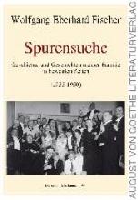 Fischer, Wolfgang Eberhard Spurensuche