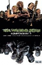 Kirkman, Robert The Walking Dead - Kompendium 3