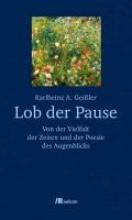 Geißler, Karlheinz A. Lob der Pause