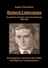 Wieler-Bloch, Raffael Richard Liebermann