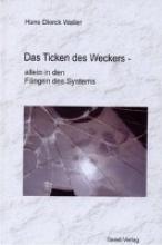 Waller, Hans D Das Ticken des Weckers -