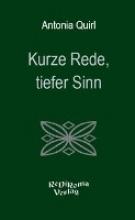 Quirl, Antonia Kurze Rede, tiefer Sinn