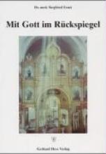 Ernst, Siegfried Mit Gott im Rückspiegel