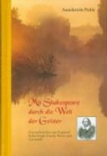 Puhle, Annekatrin Mit Shakespeare durch die Welt der Geister
