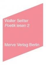 Seitter, Walter Poetik lesen 2