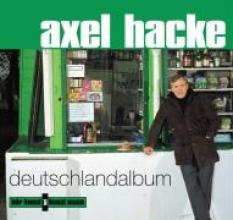 Hacke, Axel Deutschlandalbum. CD