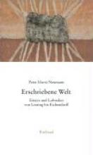 Neumann, Peter Horst Gesammelte Essays und Lobreden 01. Erschriebene Welt