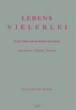 Roth, Elisabeth Lebensvielerlei