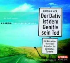 Sick, Bastian Der Dativ ist dem Genitiv sein Tod. Folge 1