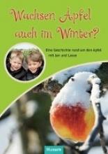 Schliecker, Marion Wachsen Äpfel auch im Winter?