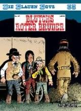 Cauvin, Raoul Die Blauen Boys 38. Blutchs roter Bruder