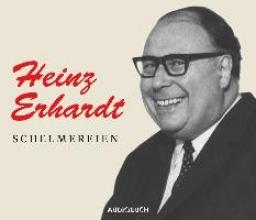 Erhardt, Heinz Schelmereien