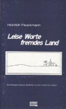 Peuckmann, Heinrich Leise Worte fremdes Land