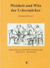 Krienke, Eberhard Weisheit und Witz der Uckermärker