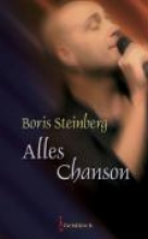 Steinberg, Boris Alles Chanson