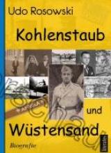 Rosowski, Udo Kohlenstaub und Wüstensand