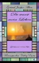 Janßen-Albers, Gertrud Du warst mein Leben