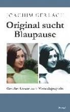Gerlach, Joachim Original sucht Blaupause