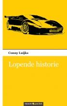 Conny Luijks , Lopende historie