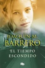 Barrero, Joaquín M. El tiempo escondido
