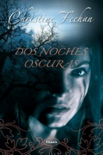 Feehan, Christine Dos noches oscuras Dark Nights