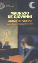 Giovanni, Maurizio de Anime di vetro