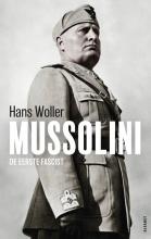 Hans Woller , Mussolini