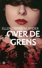 Ellen den Hollander , Over de grens