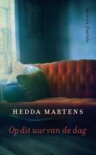 Hedda  Martens Op dit uur van de dag (POD)
