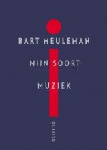 Bart  Meuleman Mijn soort muziek