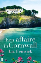 Liz  Fenwick Een affaire in Cornwall