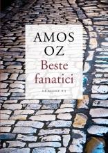 Amos  Oz Beste fanatici