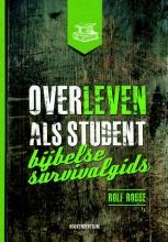 Rolf Robbe , Overleven als student
