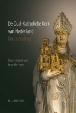 Peter-Ben  Smit De Oud-Katholieke Kerk van Nederland