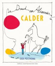 Sieb Posthuma , Calder-De draad van Alexander