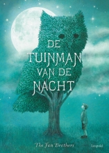 The Fan Brothers De tuinman van de nacht