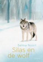 Selma Noort , Silas en de wolf